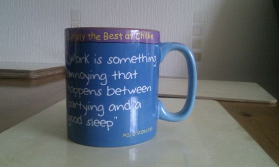 My mug said it all