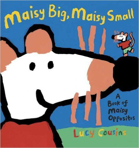 Maisy Big, Maisy Small by Lucy Cousins. Ms. Marcia read this book on 11/12/15.