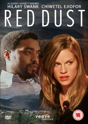 Red Dust: Hilary Swank, Jamie Bartlett, Chiwetel Ejiofor, Ian Roberts, Marius Weyers, Tom Hooper - director.
