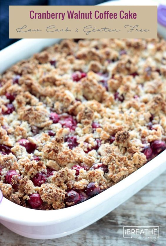 Cranberry Walnut Coffee Cake - Low Carb & Gluten Free | Recipe ...