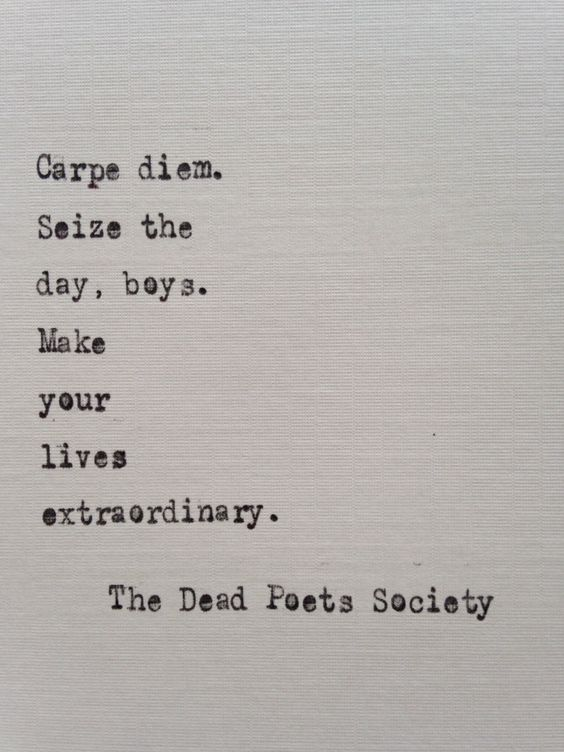 Dead Poets Society quote hand typed on antique typewriter: