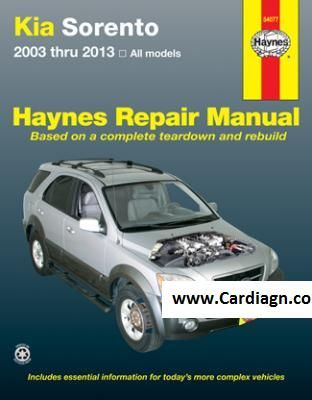 Kia Sorento Haynes Repair Manual For All Models 2003 Thru 2013 Kia Sorento Sorento Repair Manuals