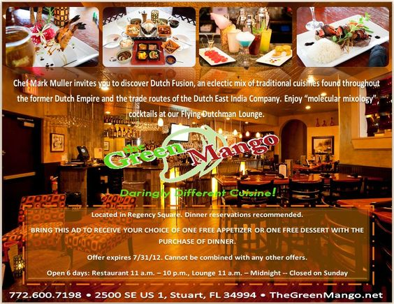 Free Appetizer or Dessert with the Purchase of a Meal at the Green Mango