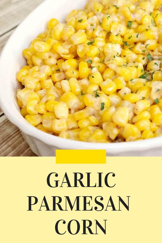 Easy Garlic Parmesan Corn