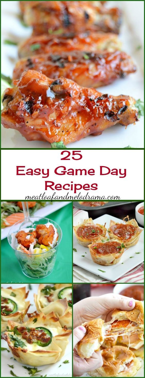 25 Easy Game Day Recipes - Meatloaf and Melodrama
