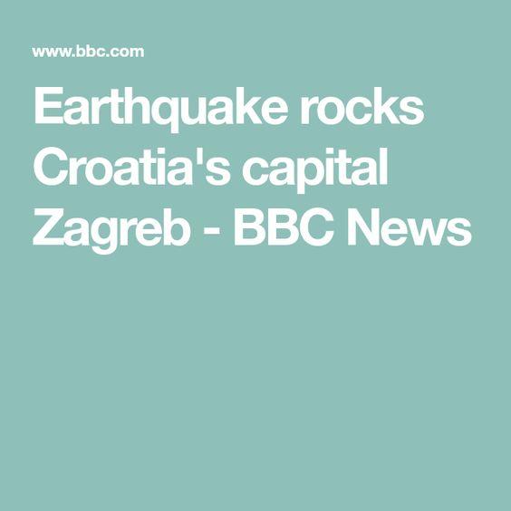 Earthquake Rocks Croatia S Capital Zagreb Zagreb Earthquake Croatia