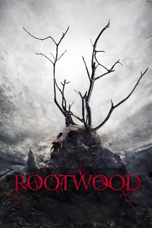 Regarder Rootwood 2017 Streaming Vf Gratuit Film Complet En Francais Films Complets Film Films Gratuits En Ligne