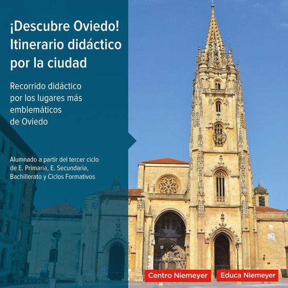 ¡Descubre Oviedo! Itinerario didáctico por la ciudad.
