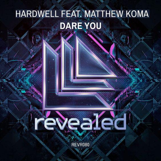 Hardwell, Matthew Koma – Dare You (single cover art)