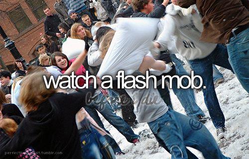 Bucket List: watch a flash mob