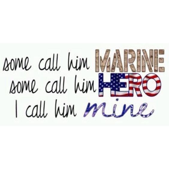 My Marine hero. <3
