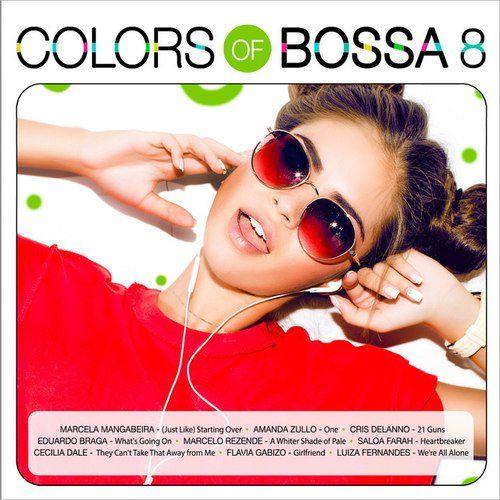 VA - Colors of Bossa 8 (2017)