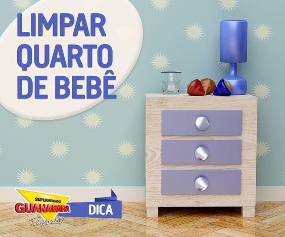 Limpar quarto de bebê — Supermercados Guanabara