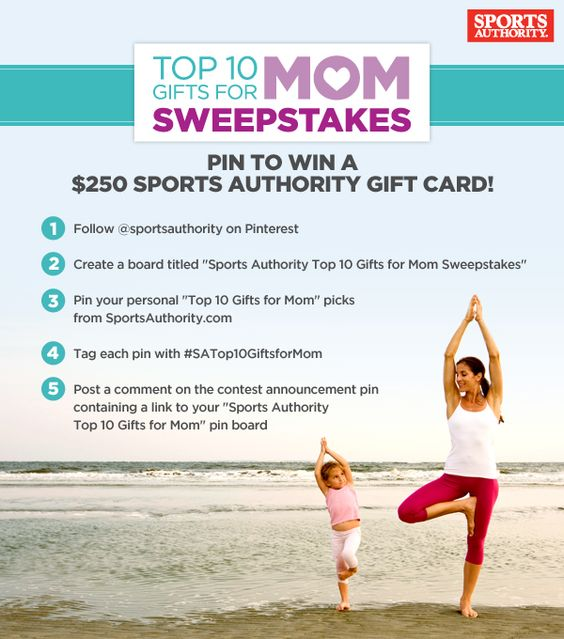 Pin to win the Sports Authority Top 10 Gifts for Mom Sweepstakes for your shot at a high value Sports Authority gift card! Pinning opens today (4/29/2012) and goes until Thursday, 5/10/2012 at midnight. Entries are limited to the US only and you must be 18 years or older to pin. One randomly selected winner will be notified on Friday, 5/11/2012. Now head on over to www.sportsauthority.com and let the pinning begin! Good luck!