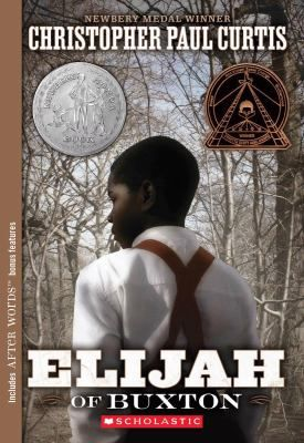 Children's Book Club Titles: Elijah of Buxton by Christopher Paul Curtis. To see this book in LCL catalogue click on the book cover.