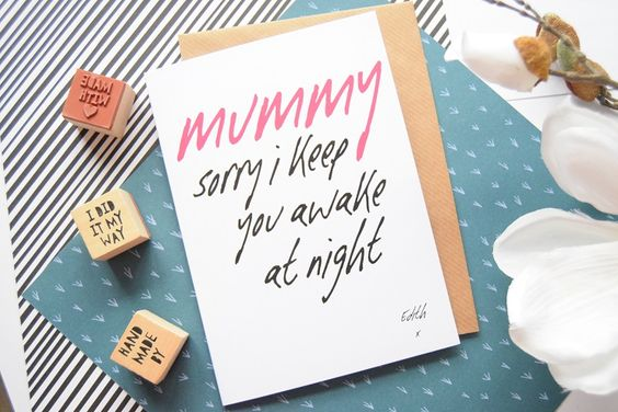 Personalised Mothers Day card typography funny baby mummy quote sorry keep you awake