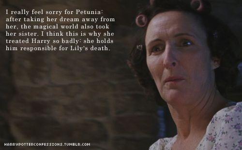 """""""Tôi thực sự cảm thấy thương cảm cho dì Petunia: sau khi lấy đi ước mơ của bà, thế giới pháp thuật còn cướp luôn cả em gái của bà. Có lẽ đó là lý do khiến dì đối xử với Harry tệ đến vậy, dì luôn nghĩ Harry là nguyên nhân chính gây ra cái chết cho em gái dì."""""""