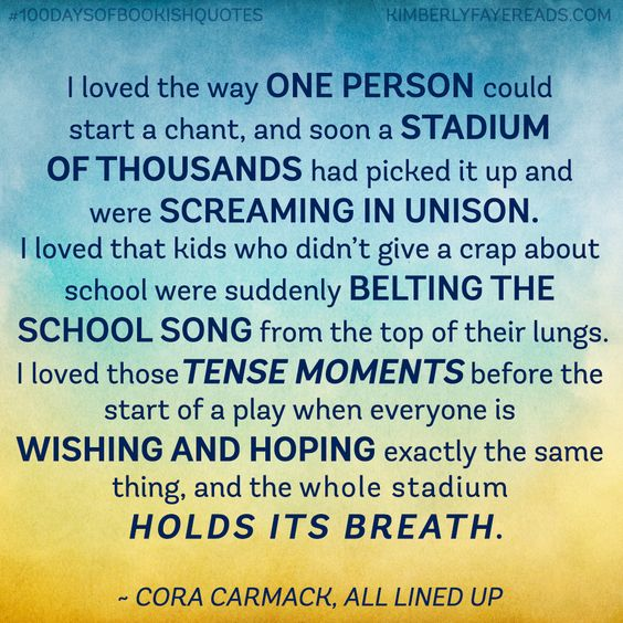 #100DaysofBookishQuotes: I'm a huge college football junkie and this quote captures the spirit of it perfectly. From Cora Carmack's All Lined Up.