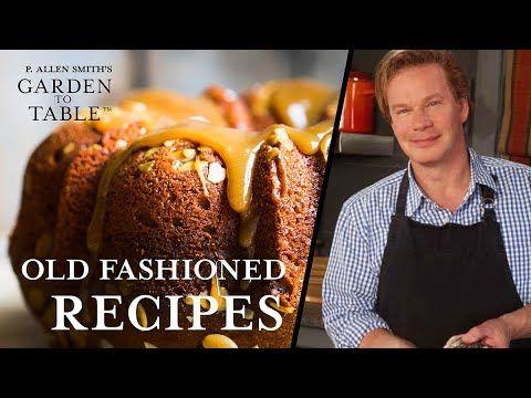 Old Fashioned Recipes Pecan Pie Garden To Table 111 Youtube In 2020 Recipes Old Fashioned Recipes Jam Cake Recipe