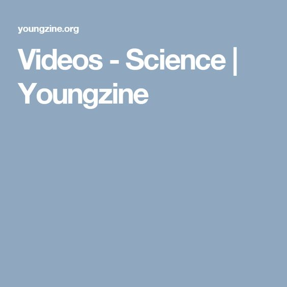 Videos - Science | Youngzine