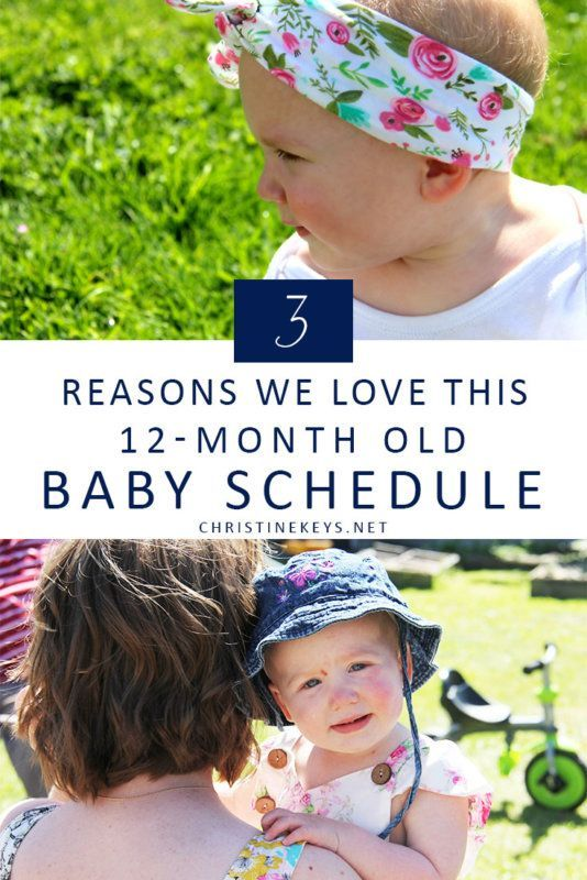 3 Things We Love About This 12 Month Old Baby Schedule Christine Keys Baby Schedule Baby Routine Baby Month By Month
