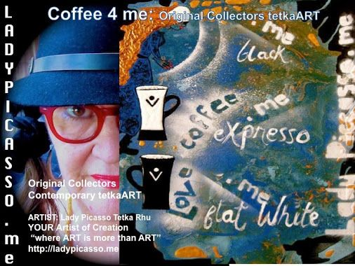 """Definitely time out to have a Coffee 4me  ART: #Coffee 4me: Original Collectors Coffee Contemporary tetkaART  ARTIST: Lady Picasso Tetka Rhu YOUR Artist of Creation """"where ART is more than ART"""" http://ladypicaso.me  #tetka #arts #artist #biz #entrepreneurs #trade"""