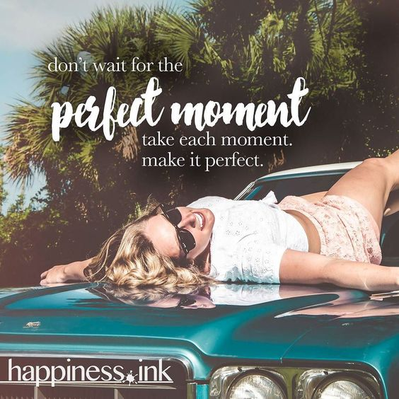 every moment is new.  what you do with it is a choice.  What will you choose today?  #happinessink #happiness