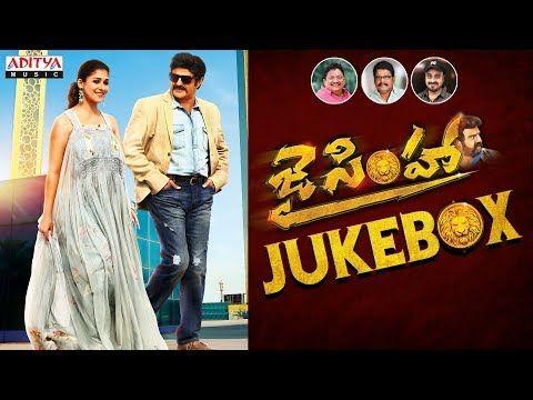 Jai Simha Jukebox Balakrishna Nayanthara Ks Ravi Kumar C Kalyan Chirantan Bhatt Todayincity Songs Audio Songs Movies