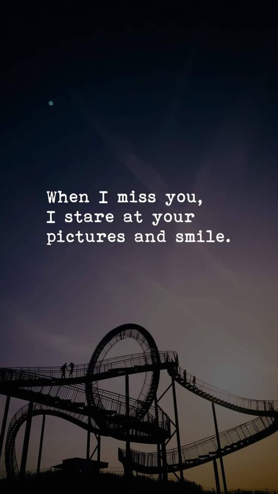 When I Miss You I Stare At Your Pictures And Smile When I Miss You Your Smile Quotes Love Smile Quotes