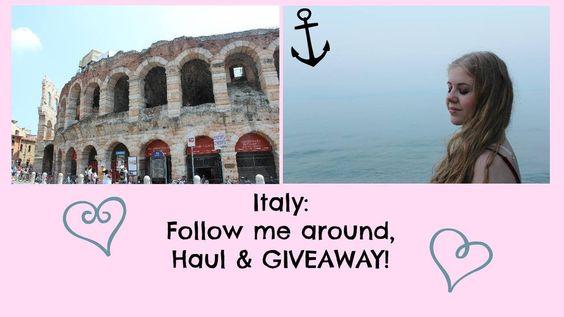ITALY: Follow me arround, Haul & GIVEAWAY!