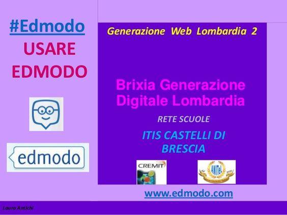Edmodo nella didattica Web e Tablet by Laura Antichi via slideshare