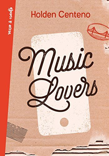 Music Lovers de Holden Centeno https://www.amazon.es/dp/B07CJ187VR/ref=cm_sw_r_pi_dp_U_x_H5e-AbCR89ZPD