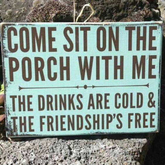 Come Sit On The Porch Craft Ideas Pinterest Signs