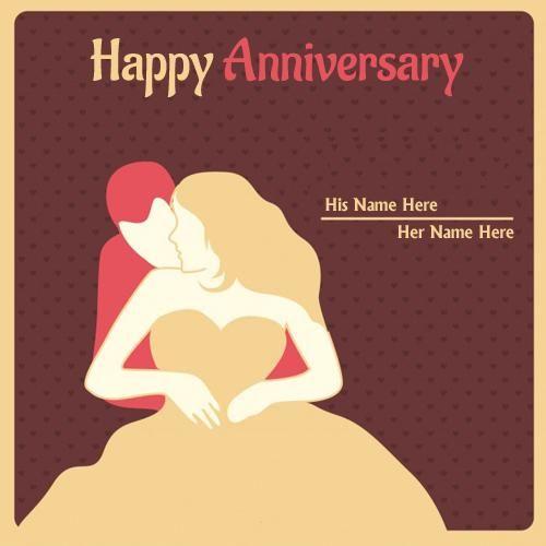 Write Name On Happy Anniversary Beautiful Couple Wedding Cards In 2020 Happy Anniversary Cards Happy Anniversary Anniversary Wishes For Husband