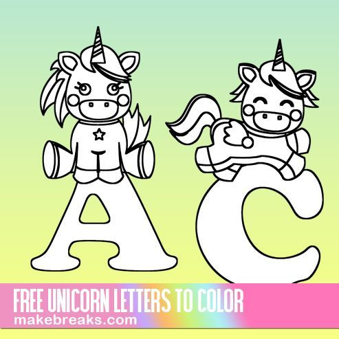 Cute Unicorn Letters To Color Free Printable Alphabet Make Breaks Unicorn Coloring Pages Unicorn Letters Free Coloring Pages