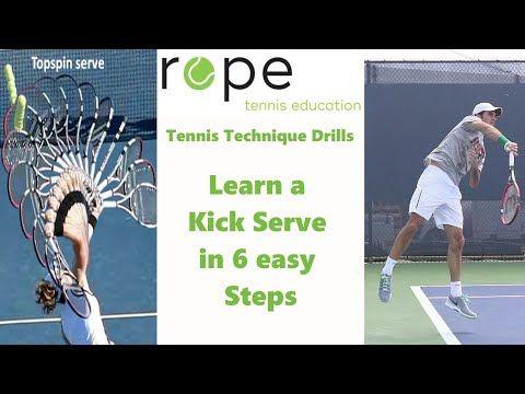 Tennis Serve Technique Learn A Kick Serve In 6 Easy Steps Kick Serve Progression Youtube Tennis Techniques Tennis Serve How To Play Tennis