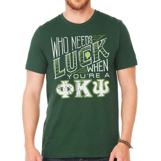 Phi Psi Luck Of The Greek Tee