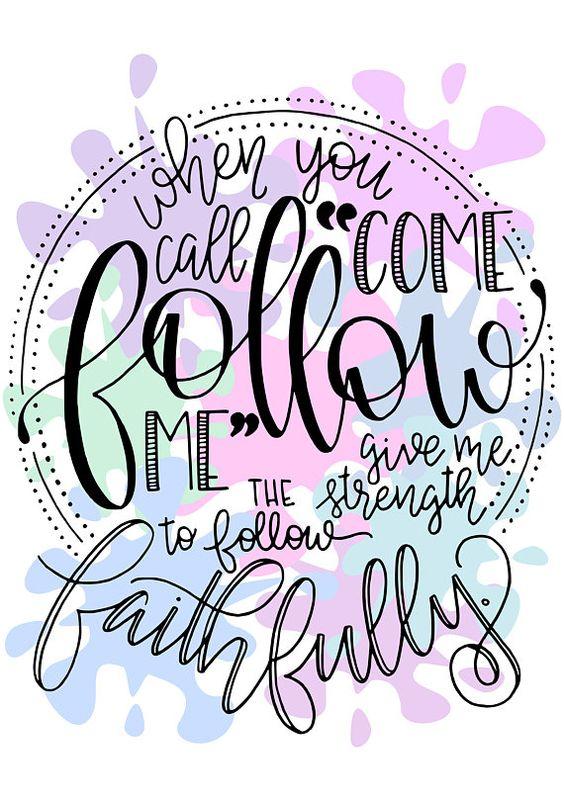 Come Follow Me Print Follow Faithfully Digital Download Handwritten Quotes Lettering Bible Art Journaling