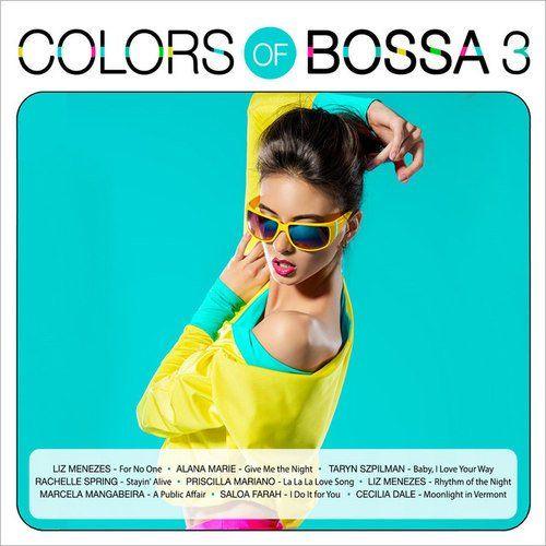 VA - Colors of Bossa 3 (2017)