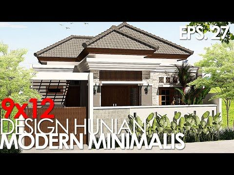 EPS. 27) Desain Rumah Modern Minimalis 9x12 3 Kamar Tidur - YouTube |  Desain Rumah Modern, Desain Rumah, Rumah Modern