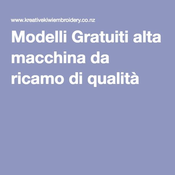 Modelli Gratuiti alta macchina da ricamo di qualità -