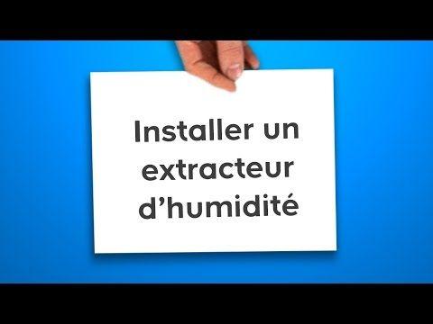 Installer Un Extracteur D Humidite Castorama Youtube Plafond Autoportant Poser Du Lambris Dalles