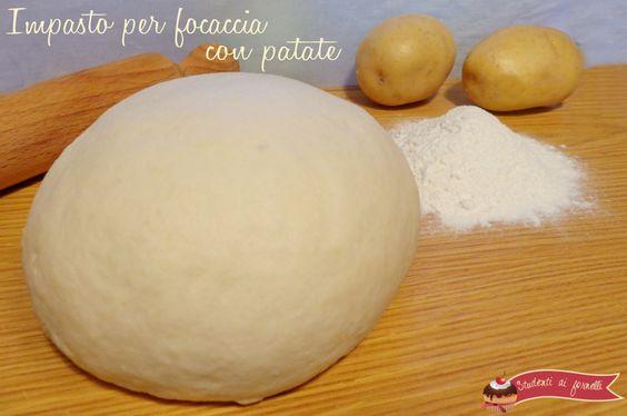 impasto focaccia con patate ricetta soffice e leggera impasto focaccia