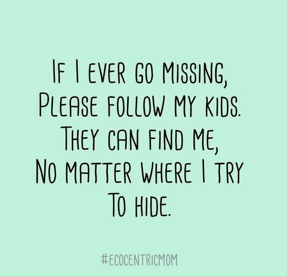 Pin By Country Home Learning Center On Parents Quotes Funny Mom Life Quotes Funny Mom Quotes Mom Quotes