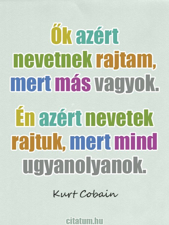 Kurt Cobain idézete az egyéniségről.