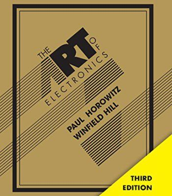 The Art Of Electronics Pdf The Art Of Electronics Electronic Circuit Design Electronic Books