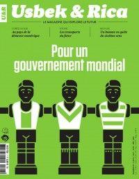 Usbek&Rica #11 : Pour un gouvernement mondial