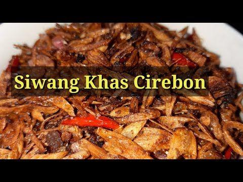 Resep Siwang Terasi Bawang Resep3 Youtube In 2020 Food Beef Meat