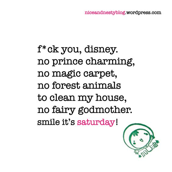 Saturday quotes, Clean my house and Fairy godmother on ...