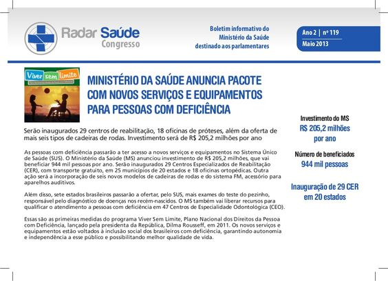 ministrio-da-sade-anuncia-pacote-com-novos-servios-e-equipamentos-para-pessoas-com-deficincia by Ministério da Saúde via Slideshare